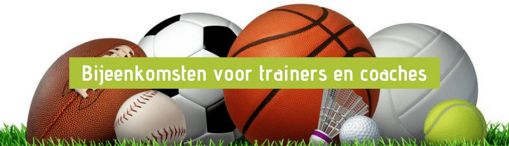 Bijeenkomsten voor trainers en coaches van teamsporten