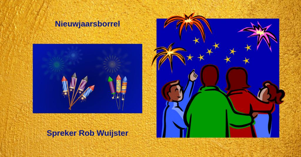 Nieuwjaarsborrel met spreker Rob Wuijster
